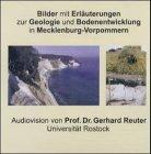 Bilder mit Erläuterungen zur Geologie und Bodenentwicklung in Mecklenburg-Vorpommern, 1 CD-ROM Für...