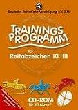 Trainingsprogramm für das Reitabzeichen Klasse III. CD-ROM für Windows ab 95