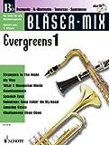 EVERGREENS 1 - arrangiert für B-Instrumente - mit CD -...