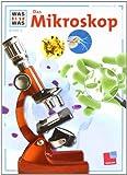 Was ist was, Band 008: Das Mikroskop