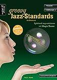 Groovy Jazz-Standards für Posaune: Spielend Improvisieren mit Magic Tones (inkl. Download)....