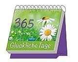 Aufstellkalender '365 Glückliche Tage': Mit Sprüchen! immerwährend