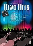 Kino Hits für Violine (mit CD): 12 Filmmusik Combo- & Orchester Play-alongs in Spitzen-CD-Qualität...