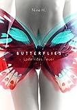 Butterflies: loderndes Feuer