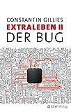 Der Bug: Extraleben Teil 2