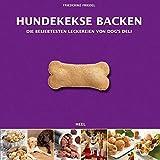 Hundekekse backen - Das Set: Buch mit drei Ausstechformen und Leckerchensäckchen in Geschenkbox...