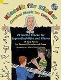 Klassik für Kinder: 29 leichte Stücke für Sopranblockflöte und Klavier. Sopran-Blockflöte und...