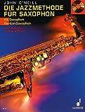 Die Jazzmethode für Saxophon: Vom ersten Ton bis Charlie Parker. Band 1. Alt-(Bariton-) Saxophon....