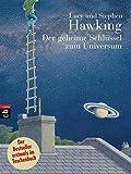 Der geheime Schlüssel zum Universum (Die 'Universum'-Reihe (Kinderbücher), Band 1)