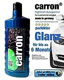 carron ® Autopolitur Lotuseffekt Hochglanz Versiegelung Autolack & Autoglas gegen Microkratzer....