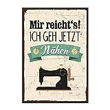 Holzschild mit Spruch - MIR REICHTS, ICH GEH JETZT NÄHEN - shabby chic retro vintage nostalgie deko...