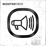 Scooter Forever [Explicit]
