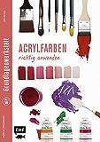 Grundlagenwerkstatt: Acrylfarben richtig anwenden