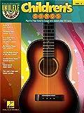Ukulele Play-Along Volume 4: Children's Songs