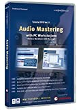 Audio Mastering Tutorial DVD Vol. II: Audio Mastering with PC Workstations - Perfect Workflow with...