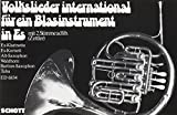 Volkslieder international: für Blasinstrument in Es. Blasinstrument in Es (Klarinette,...