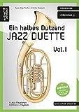 Ein halbes Dutzend Jazz-Duette - Vol.1 - Tenorhorn: 6 Jazz-Playalongs - Fulltrack & Playback (inkl....