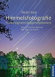 Himmelsfotografie mit der digitalen Spiegelreflexkamera: Die schönsten Motive bei Tag und Nacht
