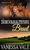 Ihre zurückhaltende Braut (Bridgewater Ménage-Serie 6)