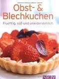 Obst- und Blechkuchen: Fruchtig, süß und unwiderstehlich (Minikochbuch)