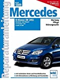 Mercedes B-Klasse (W245) Benziner und Diesel: Benziner: B150, B 170, B170 NGT, B200, B200 Turbo;...
