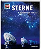 WAS IST WAS Band 6 Sterne. Wunder des Weltalls (WAS IST WAS Sachbuch, Band 6)