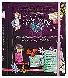 The Girls' Book: Das außergewöhnliche Handbuch für neugierige Mädchen | Spielen, Basteln und...