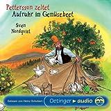 Pettersson zeltet /Aufruhr im Gemüsebeet (CD): Lesung