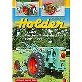 Holder: 50 Jahre Einachser und Motorhacken 1929 - 1979 Bd.1