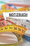 NOTIZBUCH: Motiv Maßband für Schneiderei, für Schüler und Studenten I liniert I DIN A5 I 120...