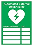 Automated External Defibrillator Training Personnel Sicherheits-Schild, 3 mm, Aluminium, 400 mm x...