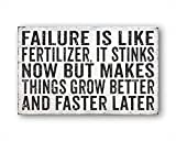 43LenaJon Failure is Like Dnger, It Stinks Now But Makes Things Grow spter Besser und schneller als...