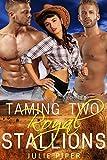 Taming Two Royal Stallions: Cowboy Menage Romance (English Edition)