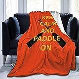 Dmarkss Behalten Sie Ruhe und paddeln Sie auf Ultra weicher Flanellvlies-Decke die ganze Jahreszeit...