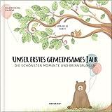 Babyalbum - UNSER ERSTES GEMEINSAMES JAHR: Die schönsten Momente und Erinnerungen - ein...