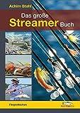 Das groe Streamer-Buch