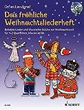 Das fröhliche Weihnachtsliederheft: Beliebte Lieder und klassische Stücke zur Weihnachtszeit. 1-2...
